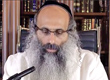 Rabbi Yossef Shubeli - lectures - torah lesson - Wednesday Elul 29th 5773 Lesson 265, Two Minutes of Halacha. - Two Minutes of Halacha, Daily Halachot, Halacha Yomit
